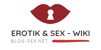 Erotik Blog ❤ Dein Sex Wiki für Erotik ✔ und Sex Treffen